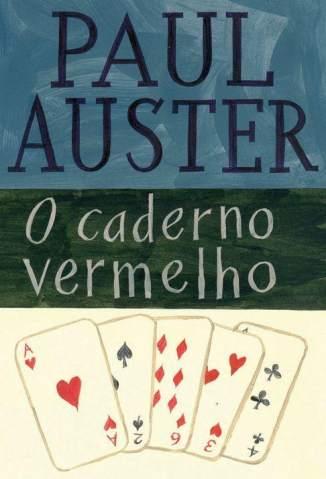 Baixar O Caderno Vermelho - Paul Auster ePub PDF Mobi ou Ler Online