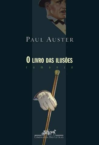 Baixar O Livro das Ilusões - Paul Auster ePub PDF Mobi ou Ler Online