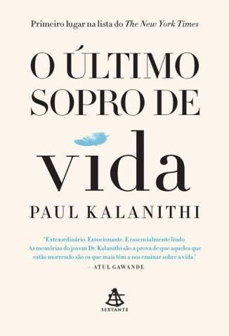 Baixar Livro O Último Sopro de Vida - Paul Kalanithi em ePub PDF Mobi ou Ler Online