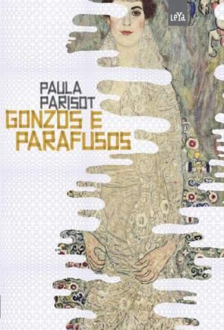Baixar Gonzos e Parafusos - Paula Parisot ePub PDF Mobi ou Ler Online