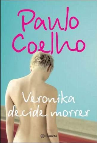 Baixar Livro Veronika Decide Morrer - Paulo Coelho em ePub PDF Mobi ou Ler Online