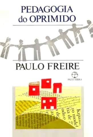 Baixar Livro Pedagogia do Oprimido - Paulo Freire em ePub PDF Mobi ou Ler Online