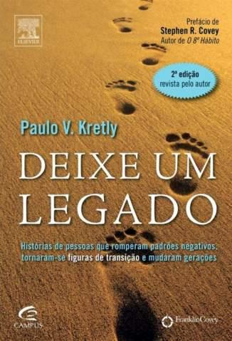 Baixar Deixe um Legado - Paulo Kretly ePub PDF Mobi ou Ler Online