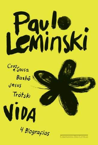 Baixar Vida - 4 Biografias - Paulo Leminski ePub PDF Mobi ou Ler Online