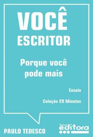 Baixar Você Escritor - Paulo Tedesco ePub PDF Mobi ou Ler Online