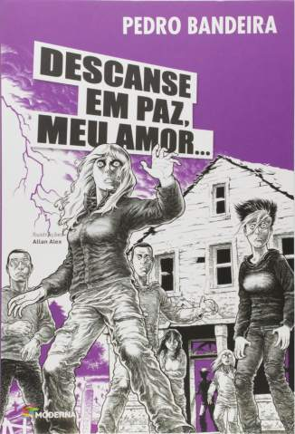 Baixar Descanse Em Paz, Meu Amor - Pedro Bandeira ePub PDF Mobi ou Ler Online