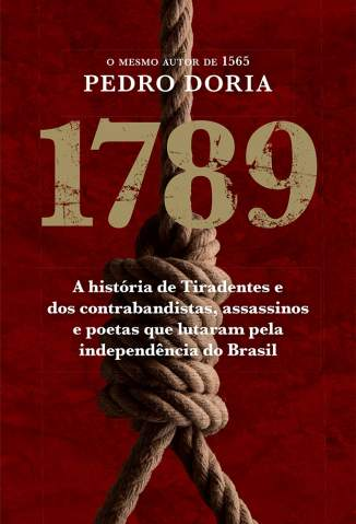 Baixar Livro 1789 : A História de Tiradentes - Pedro Doria em ePub PDF Mobi ou Ler Online