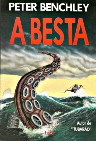 Baixar A Besta - Peter Benchley ePub PDF Mobi ou Ler Online
