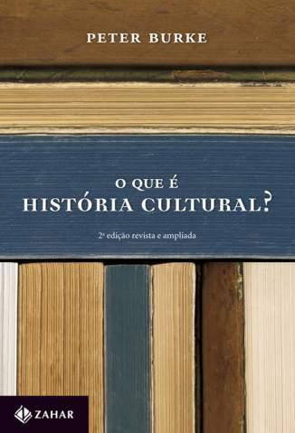 Baixar O Que é História Cultural? - Peter Burke ePub PDF Mobi ou Ler Online