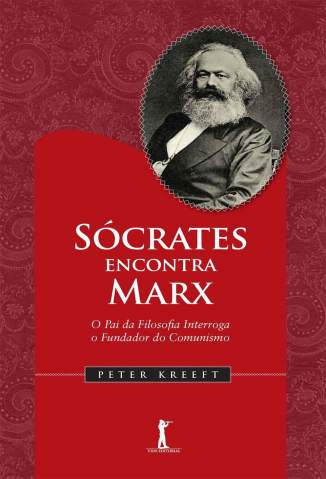 Baixar Sócrates Encontra Marx - Peter Kreeft ePub PDF Mobi ou Ler Online