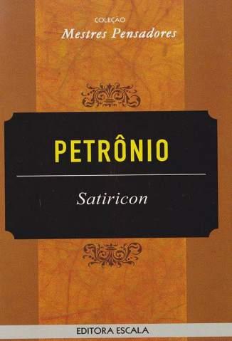 Baixar Satíricon - Petrônio ePub PDF Mobi ou Ler Online