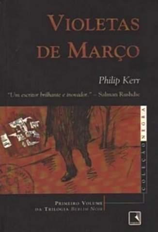 Baixar Livro Violetas de Março - Philip Kerr em ePub PDF Mobi ou Ler Online