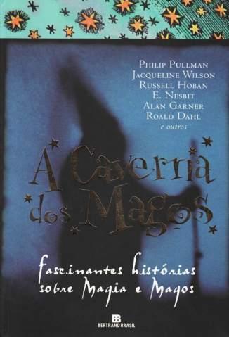 Baixar A Caverna dos Magos - Philip Pullman ePub PDF Mobi ou Ler Online