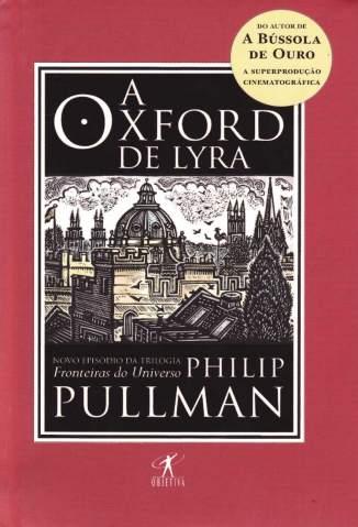 Baixar A Oxford de Lyra - Philip Pullman ePub PDF Mobi ou Ler Online