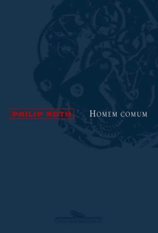 Baixar Homem Comum - Philip Roth ePub PDF Mobi ou Ler Online