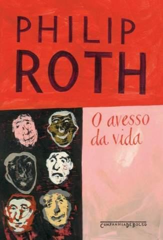 Baixar O Avesso da Vida - Philip Roth ePub PDF Mobi ou Ler Online