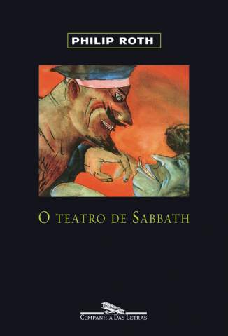 Baixar O Teatro de Sabbath - Philip Roth ePub PDF Mobi ou Ler Online