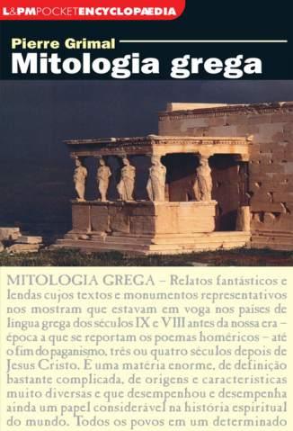 Baixar Mitologia Grega - Pierre Grimal ePub PDF Mobi ou Ler Online