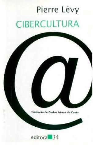 Baixar Cibercultura - Pierre Levy ePub PDF Mobi ou Ler Online
