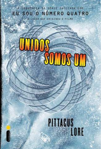 Baixar Livro Unidos Somos Um -  Os Legados de Lorien Vol. 7 - Pittacus Lore em ePub PDF Mobi ou Ler Online