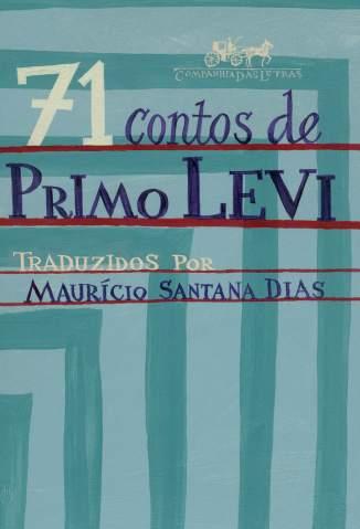 Baixar 71 Contos de Primo Levi - Primo Levi ePub PDF Mobi ou Ler Online
