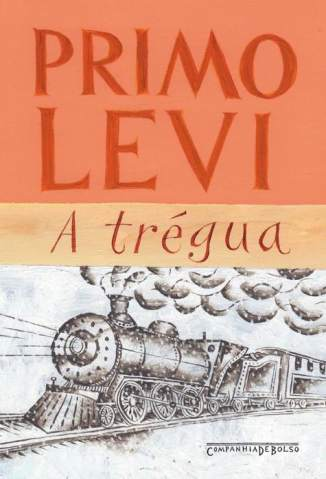 Baixar A Trégua - Primo Levi ePub PDF Mobi ou Ler Online