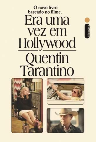 Baixar Livro Era uma Vez Em Hollywood - Quentin Tarantino em ePub PDF Mobi ou Ler Online