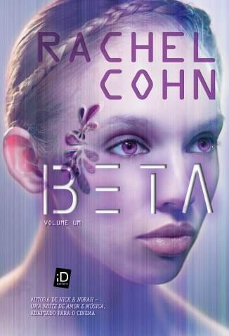 Baixar Beta - Rachel Cohn ePub PDF Mobi ou Ler Online