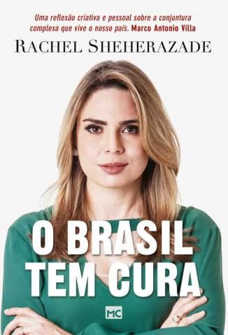 Baixar Livro O Brasil Tem Cura - Rachel Sheherazade em ePub PDF Mobi ou Ler Online