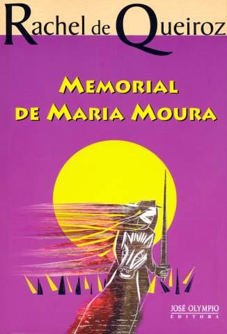 Baixar Memorial de Maria Moura - Rachel de Queiroz ePub PDF Mobi ou Ler Online