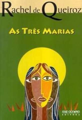 Baixar As Três Marias - Rachel de Queiroz ePub PDF Mobi ou Ler Online