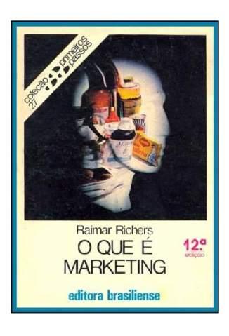 Baixar O Que é Marketing - Raimar Richers ePub PDF Mobi ou Ler Online
