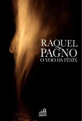 Baixar O Voô da Fênix - Raquel Pagno ePub PDF Mobi ou Ler Online