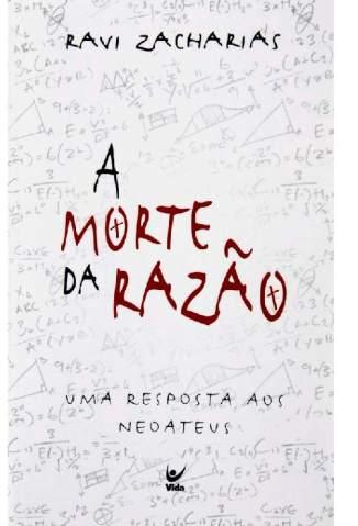 Baixar Livro A Morte da Razao - Ravi Zacharias em ePub PDF Mobi ou Ler Online