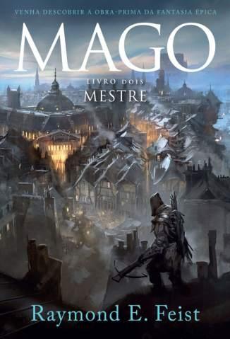 Baixar Mago - Mestre - A Saga do Mago Vol. 2 - Raymond E. Feist ePub PDF Mobi ou Ler Online