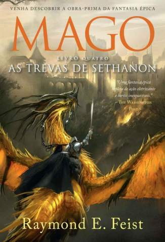 Baixar As Trevas de Sethanon - A Saga do Mago Vol. 4 - Raymond E. Feist ePub PDF Mobi ou Ler Online