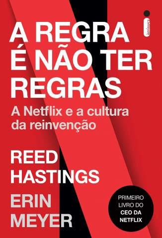 Baixar Livro A Regra é Não Ter Regras - Reed Hastings em ePub PDF Mobi ou Ler Online