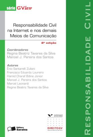 Baixar Responsabilidade Civil Na Internet e Nos Demais Meios de Comunicação - se - Regina Beatriz Tavares da Silva  ePub PDF Mobi ou Ler Online