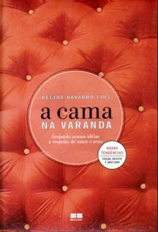 Baixar A Cama Na Varanda - Regina Navarro Lins ePub PDF Mobi ou Ler Online