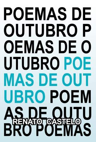 Baixar Livro Poemas de Outubro - Renato Castelo de Carvalho em ePub PDF Mobi ou Ler Online