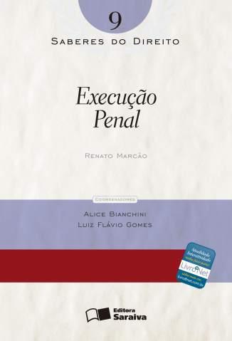 Baixar Execuçao Penal - Saberes do Direito Vol. 9 - Renato Marcão ePub PDF Mobi ou Ler Online