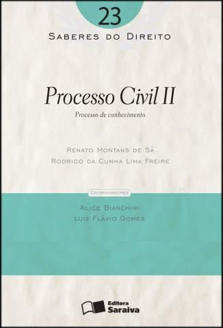Baixar Processo Civil Ii  - Saberes do Direito Vol. 23 - Renato Montans de Sá ePub PDF Mobi ou Ler Online