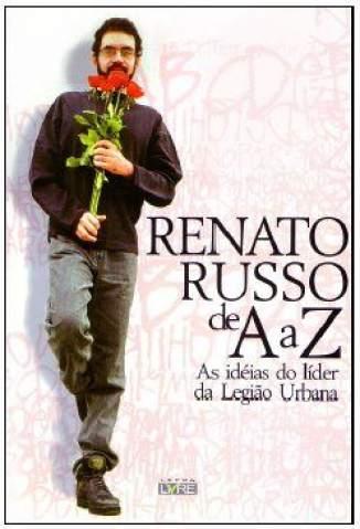 Baixar Renato Russo de A a Z - Renato Russo ePub PDF Mobi ou Ler Online