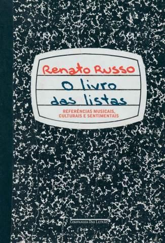 Baixar O Livro das Listas - Renato Russo ePub PDF Mobi ou Ler Online