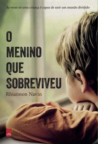 Baixar Livro O Menino que Sobreviveu - Rhiannon Navin em ePub PDF Mobi ou Ler Online