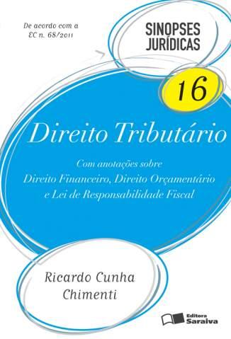 Baixar Direito Tributário - Sinopses Jurídicas Vol. 16 - Ricardo Cunha Chimenti ePub PDF Mobi ou Ler Online
