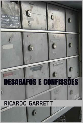 Baixar Desabafos e Confissões - Ricardo Garrett ePub PDF Mobi ou Ler Online