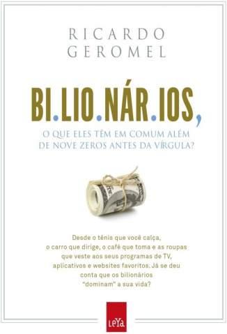 Baixar Livro Bilionários - Ricardo Geromel em ePub PDF Mobi ou Ler Online