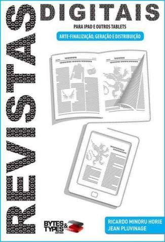 Baixar Revistas Digitais para Ipad e Outros Tablets – Arte-Finalização, Geração e Distribuição - Ricardo Minoru Horie ePub PDF Mobi ou Ler Online