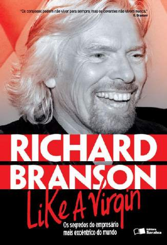Baixar Livro Like a Virgin - Richard Branson em ePub PDF Mobi ou Ler Online